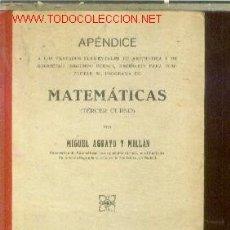 Libros antiguos: APENDICE DE MATEMATICAS. TERCER CURSO (MADRID, 1934). Lote 20660365