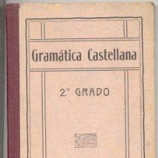 Libros antiguos: GRAMATICA CASTELLANA . Lote 10143262