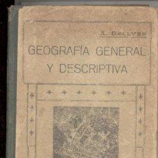 Libros antiguos: GEOGRAFIA DESCRIPTIVA POR D ANGEL BELLVER Y CHECA 1929. Lote 15622844