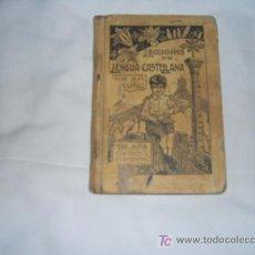 Livres anciens: LECCIONES DE LENGUA CASTELLANA.CURSO ELEMENTAL.LIBRO DEL ALUMNO.1922. Lote 15519467