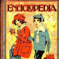Libros antiguos: LIBRO DE TEXTO ENCICLOPEDIA CICLICO-PEDAGOGICA AÑO 1924. Lote 11065446