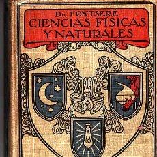 Libros antiguos: LIBRO DE TEXTO CIENCIAS FISICAS Y NATURALES AÑO 1924. Lote 11066891