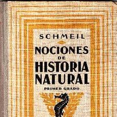 Libros antiguos: LIBRO DE TEXTO NOCIONES DE HISTORIA NATURAL AÑO 1926. Lote 11066996
