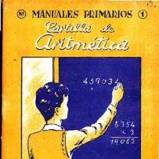 Libros antiguos: LIBRO DE TEXTO CARTILLA DE ARITMETICA. Lote 11067016
