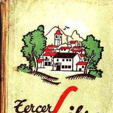 Libros antiguos: LIBRO DE TEXTO TERCER LIBRO DE LECTURA AÑO 1934. Lote 11067151