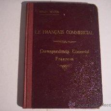 Libros antiguos: LE FRANÇAIS COMMERCIAL (MÉTODO MASSE). Lote 11965001