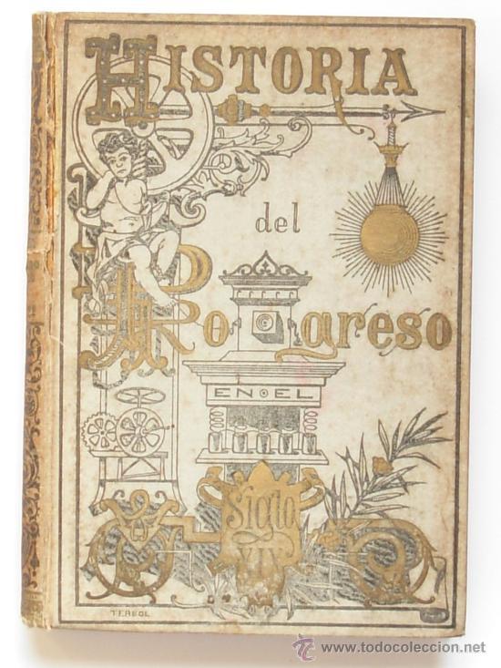 Historia del progreso cient fico art stico y l comprar - Libros antiguos valor ...