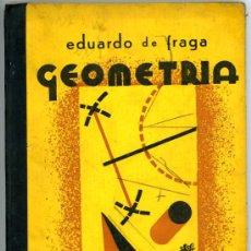 Libros antiguos: LIBRO ESCUELA EPOCA REPUBLICANA PAMPLONA 1934 GEOMETRIA, EDITORIAL FLORENCIA. Lote 12448573