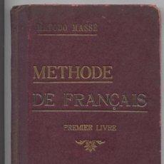 Libros antiguos: METHODE DE FRANÇAIS *MASSÉ*- PRIMER LIBRO - AÑO 1923. Lote 24704200