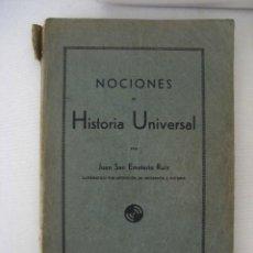 Libros antiguos: LIBRO NOCIONES HISTORIA UNIVERSAL AÑO 1.933 JUAN SAN EMETERIO RUIZ. Lote 27472167