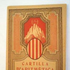 Libros antiguos: LIBRO ESCOLAR -CARTILLA D'ARITMETICA-1931-LLIBRERIA MONTSERRAT-COMO NUEVA-PRIMERA EDICION. Lote 26062947