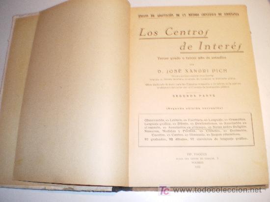 Libros antiguos: LOS CENTROS DE INTERES - ENSAYO DE ADAPT. DE UN METODO CIENTIFIC. DE ENSEÑANZA. 2º GRADO (1932) - Foto 5 - 20885992