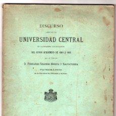 Libros antiguos: DISCURSO LEIDO EN LA UNIVERSIDAD CENTRAL DEL CURSO ACADEMICO 1904-1905 POR FERNANDO SEGUNDO BRIEVA. Lote 20264519