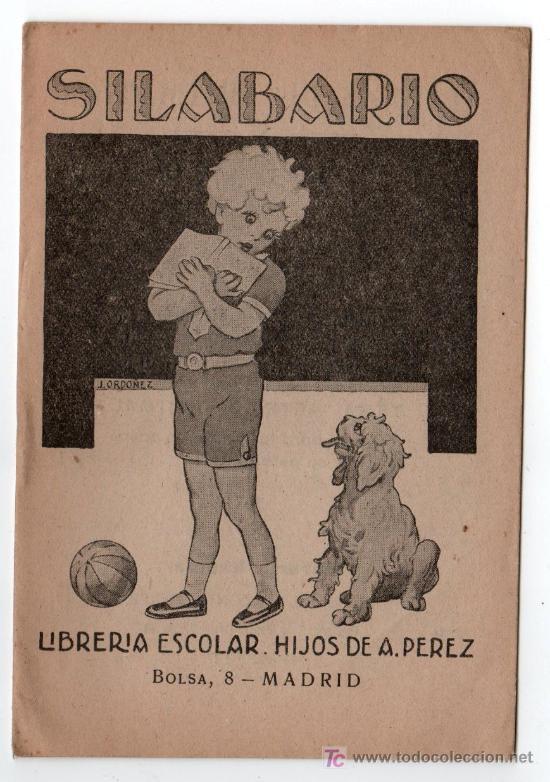 SILABARIO LIBRERIA ESCOLAR. HIJOS DE A. PEREZ. MADRID (Libros Antiguos, Raros y Curiosos - Libros de Texto y Escuela)