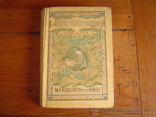 Antiguo libro de texto guia epistolar manuscri comprar - Libros antiguos valor ...