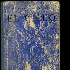 """Libros antiguos: """"EL CIELO"""" ANTIGUO LIBRO DE ESCUELA POR VICTORIANO ASCARZA. Lote 165704729"""