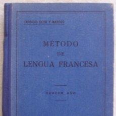Libros antiguos: METODO DE LENGUA FRANCESA - TERCER AÑO - TARSICIO SECO Y MARCOS - 1935.. Lote 26031486