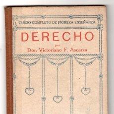 Libros antiguos: RUDIMIENTOS DE DERECHO POR VICTORIANO F. ASCARZA Y E. SOLANA. SEGUNDO GRADO. MAGISTRADO ESPAÑOL. Lote 19390054