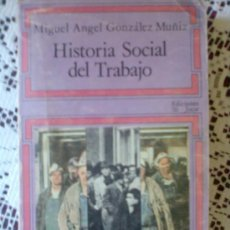 Libros antiguos: HISTORIA SOCIAL DEL TRABAJO. Lote 27160762