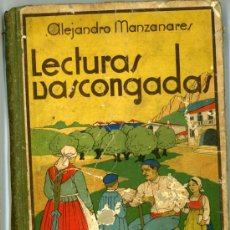 Libros antiguos: LECTURAS VASCONGADAS. ANTIGUO LIBRO DE ESCUELA. Lote 15260545