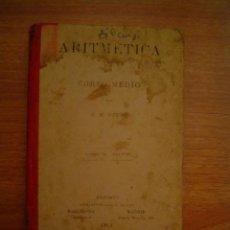 Libros antiguos: ARITMETICA- CURSO MEDIO , POR G.M.BRUÑO - 1913. Lote 15610345