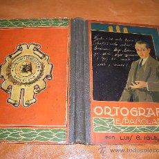 Libros antiguos: ORTOGRAFIA ESPAÑOLA . Lote 15869583
