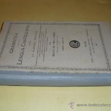 Libros antiguos: 1929 GRAMATICA DE LA LENGUA CASTELLANA MIGUEL DE TORO NINGUN EJEMPLAR EN ESPAÑA. Lote 26656812
