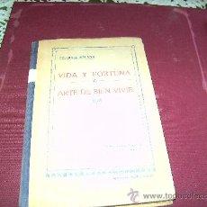Libros antiguos: VIDA Y FORTUNA. ARTE DEL BIEN VIVIR. E. SOLANA. 7 EDICION. Lote 25835049