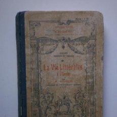 Libros antiguos: LA VIE LITTÉRAIRE À L´ÉCOLE- LECTIRE. Lote 26561090