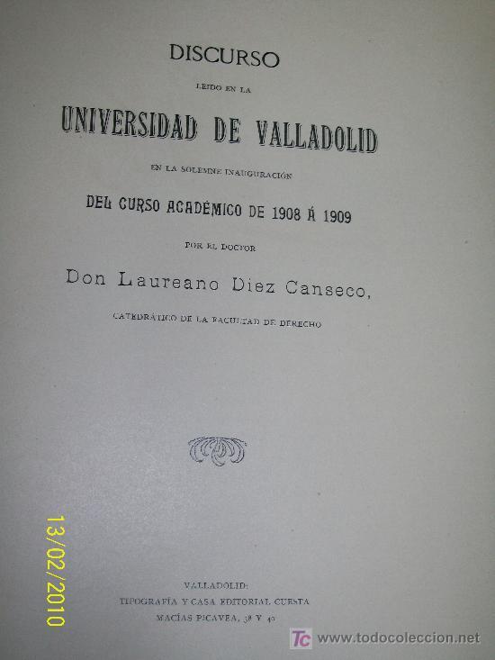 DISCURSO LEIDO EN LA UNIVERSIDAD DE VALLADOLID, EN LA SOLEMNE INAUGURACIÓN DEL CURSO ACADÉMICO- (Libros Antiguos, Raros y Curiosos - Libros de Texto y Escuela)