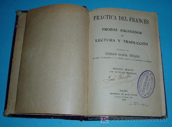 PRÁCTICA DEL FRANCES. TROZOS ESCOGIDOS DE LECTURA Y TRADUCCIÓN ( L03 ) (Libros Antiguos, Raros y Curiosos - Libros de Texto y Escuela)