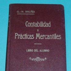 Libros antiguos: CONTABILIDAD Y PRÁCTICAS MERCANTILES. LIBRO DEL ALUMNO. G.M. BRUÑO. Lote 26970783