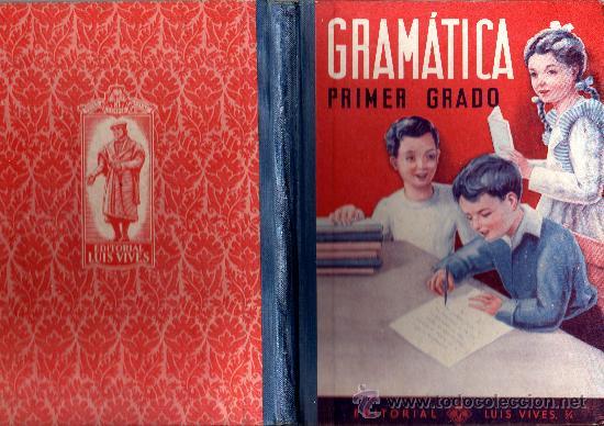 GRAMATICA PRIMER GRADO - COMO NUEVO - VER FOTOS (Libros Antiguos, Raros y Curiosos - Libros de Texto y Escuela)