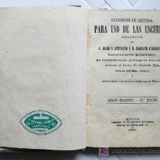 Libros antiguos: CUADERNOS DE LECTURA PARA USO DE LAS ESCUELAS- 1880 MADRID. - VELL I BELL. Lote 25342774