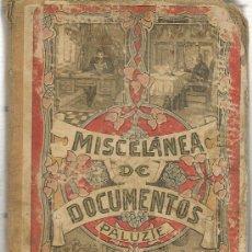 Libros antiguos: MISCELANEA GENERAL DE DOCUMENTOS VARIOS POR ESTEBAN PALUZIE. BARCELONA AÑO 1907. Lote 27566091