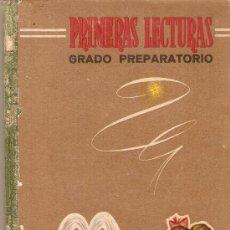 Libros antiguos: PRIMERAS LECTURAS - GRADO PREPARATORIO - EDT. MAGISTERIO ESPAÑOL. Lote 131846030