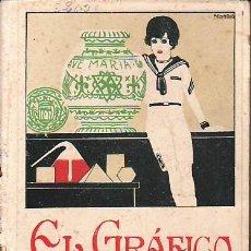 Libros antiguos: EL GRAFICO.EDITORIAL CALLEJA.EL PENSAMIENTO INFANTIL..SEXTA PARTE. Lote 25234482