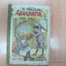 Libros antiguos: GEOGRAFIA PARA NIÑOS - S. CALLEJA - LIBRITO ESCOLAR - . Lote 23594876