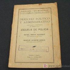 Libros antiguos: DERECHO POLITICO Y ADMINISTRATIVO - ADAPTADOS AL CUESTIONARIO DE INGRESO EN LA ESCUELA DE POLICIA - . Lote 18978495