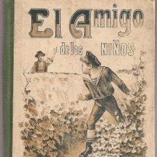 Libros antiguos: EL AMIGO DE LOS NIÑOS / ABATE SABATIER; TRAD. J. ESCOIQUIZ. MADRID : S. CALLEJA, S.A. 15X10CM 157 P . Lote 32203083