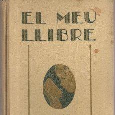 Libros antiguos: EL MEU LLIBRE. CONTES / C. SCHMIT;TRAD. J. FORN; ILUST. CERVELLO. BCN : LLIB. MONTSERRAT, 1931. . Lote 21751772