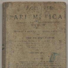 Libros antiguos: LECCIONES DE ARITMÉTICA. D. JOSÉ DALMAU CARLÉS. GERONA 1932.. Lote 19767470