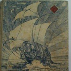 Libros antiguos: TENEDURIA DE LIBROS POR PARTIDA DOBLE SEGUNDO GRADO. EDELVIVES. EDITORIAL LUIS VIVES S/F. Lote 19836741