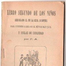 Libros antiguos: LIBRO SEGUNDO DE LOS NIÑOS. ARREGLADO AL DE LA REAL ACADEMIA. 1925. 15 X 10 CM. 80 PAGINAS.. Lote 20538515