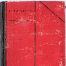 Libros antiguos: LENGUA FRANCESA. SEGUNDO CURSO. EDUARDO UGARTE BLASCO. 1927. 21 X 14 CM. 155 PAGINAS.. Lote 20803956