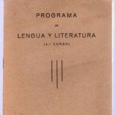 Libros antiguos: PROGRAMA DE LENGUA Y LITERATURA. 4º CURSO. 1935. 19 X 14 CM.. Lote 21226428