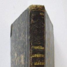 Libros antiguos: ELEMENTOS DE MATEMÁTICAS - ACISCLO F. VALLIN Y BUSTILLO - MADRID 1862. Lote 26302432