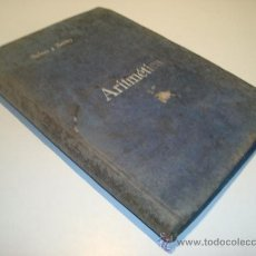 Libros antiguos: ARITMÉTICA - SALINAS Y BENITEZ (1915). Lote 22372031