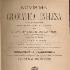 Libros antiguos: NOVISIMA GRAMATICA INGLESA / A. BERGNES DE LAS CASAS. BCN : LIB.J.OLIVERES, 1882. 21X14CM. 342+46 P . Lote 27183006