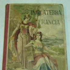 Libros antiguos: LIBRO ANTIGUO DE ENSEÑANZA-EUROPA MODERNA-FRANCIA E INGLATERRA-ANTONIO BASTINOS EDITOR 1910S. Lote 27390345